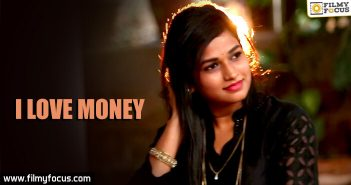 I Love Money, Telugu Short Films, Short Films, Jayakishore,
