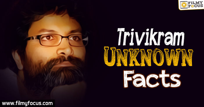 Trivikram Unknown Facts