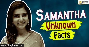 Samantha Unknown Facts