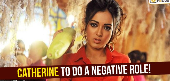 Catherine to do a negative role!
