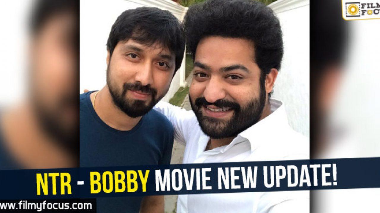 Ntr Bobby Movie New Update Filmy Focus