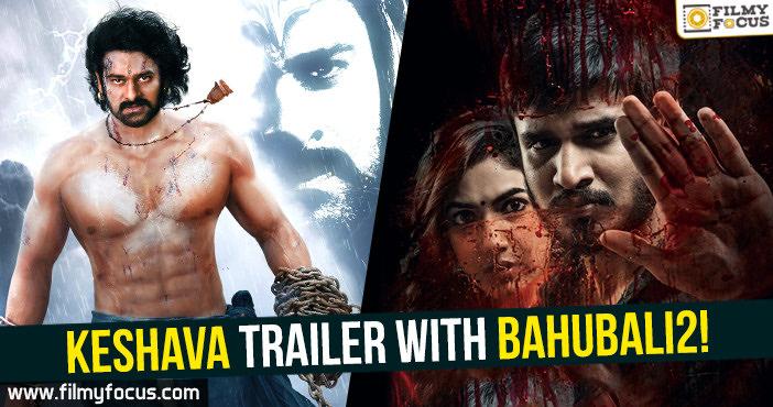 Nikhil Siddhartha, Nikhil, keshava movie, Keshava Teaser, Baahubali 2,