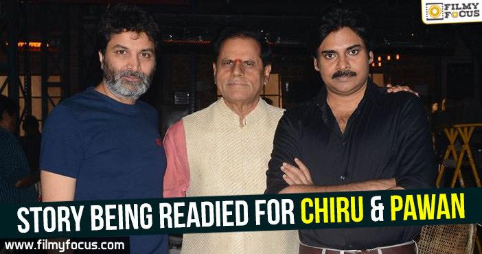 Chiranjeevi, Director Trivikram Srinivas, Mega multi starrer, Mega star, pawan kalyan, power star, T Subbarami Reddy, TSR