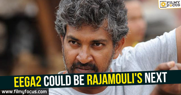 Director Rajamouli, bahubali, Bahubali 2, Eega Movie,