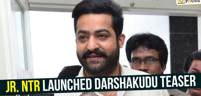 Jr NTR launched Darshakudu teaser!