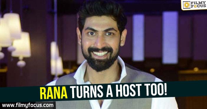 Rana, Rana as a host, Meelo Evaru Koteeswarudu, Bigg boss , NTR, chiranjeevi