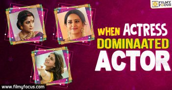 When Actress Dominated Actor