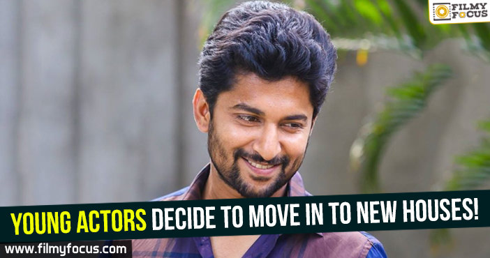 young actors nani raj tharun decide to move in to new houses filmy focus. Black Bedroom Furniture Sets. Home Design Ideas