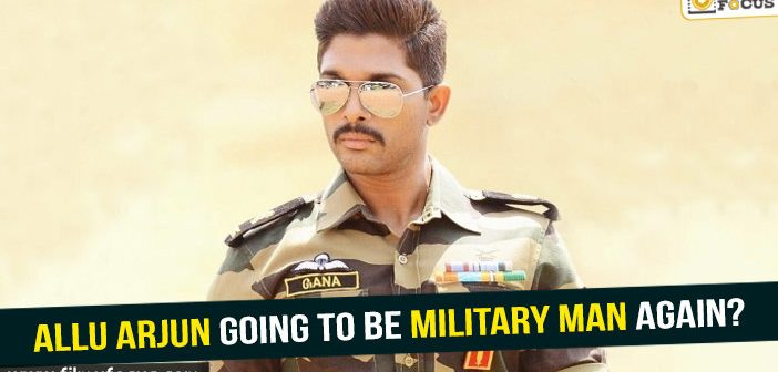Is Allu Arjun going to be a military man again?