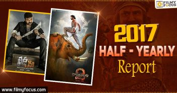 Half - Yearly Report - Telugu Cinema in 2017