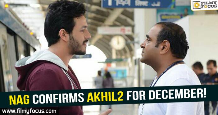akhil, Akhil 2, Director Vikram Kumar, Nagarjuna