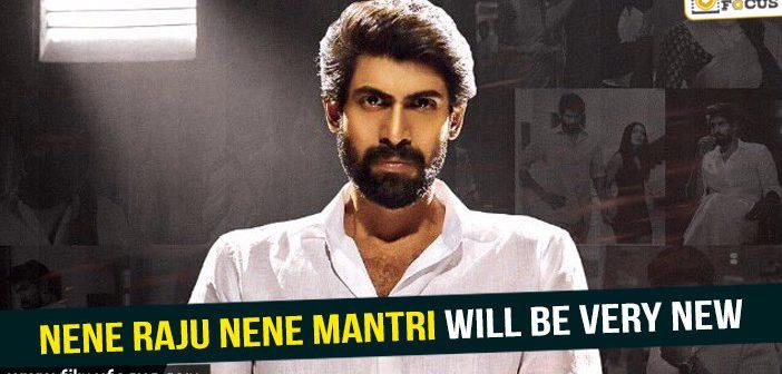 Nene Raju Nene Mantri will be very new – Rana