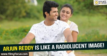Arjun Reddy is more like a radiolucent image!