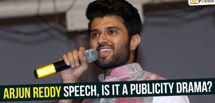 Arjun Reddy speech, Is it a publicity drama?