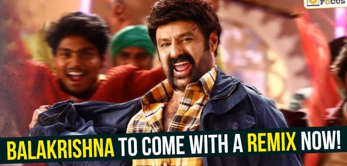 Balakrishna to come with a remix now!