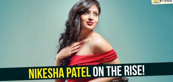 Nikesha Patel on the rise!