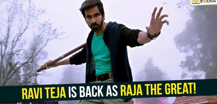 Ravi Teja is back as Raja the Great!