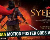 Sye Raa! Narasimha Reddy motion poster goes viral!