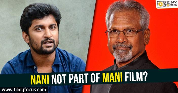 Hero Nani, Actor Nani, Mani Ratnam