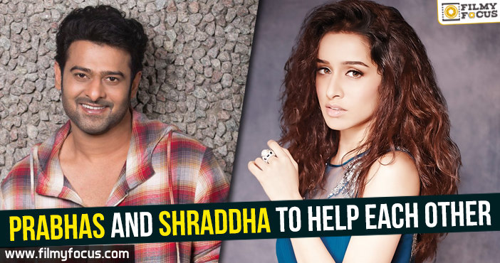 Prabhas, Shraddha, Saaho Movie, Sujith Sign, Shraddha Kapoor