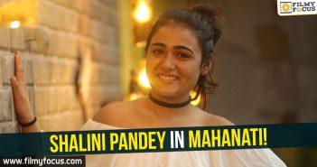 Shalini Pandy, Mahanati, Arjun Reddy