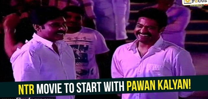 Jr. NTR movie to start with Pawan Kalyan as Guest!