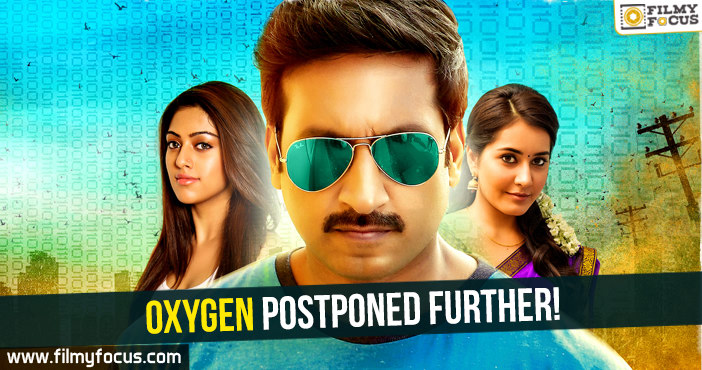 Gopichand, Oxygen Movie, Anu Emmanuel, Raashi Khanna