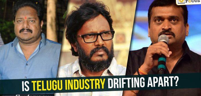 Is Telugu Industry drifting apart?