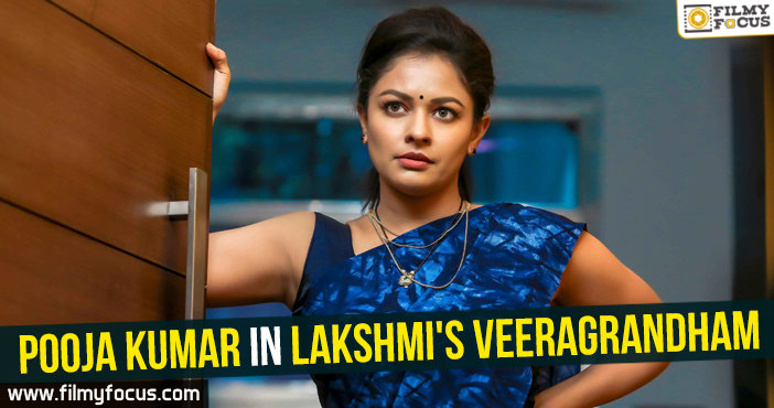 Pooja Kumar, Lakshmi's Veeragrandham Movie, Actress Pooja Kumar
