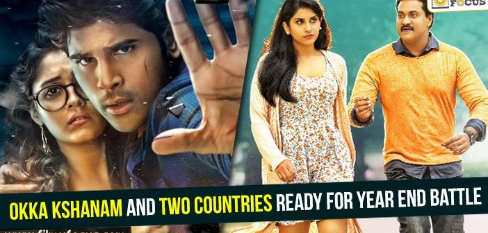 Okka Kshanam and Two Countries ready for year end battle