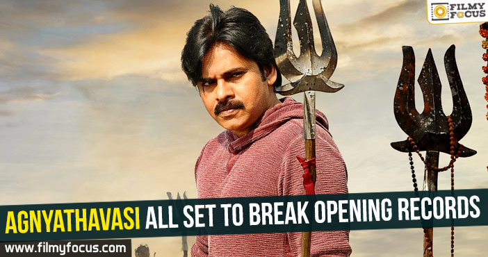 agnyathavasi-all-set-to-break-opening-records