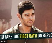 Mahesh to take the first oath on Republic Day!