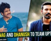 Nagarjuna and Dhanush to team up?