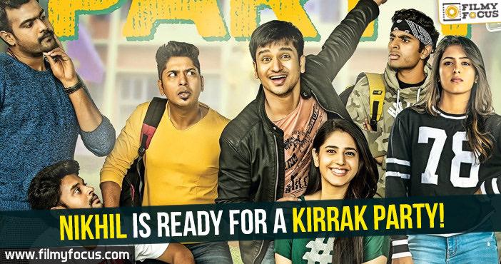 Nikhil, Kirrak Party Movie, Nikhil Siddharth, Simran Pareenja, Samyuktha Hegde