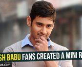 Mahesh Babu fans created a mini ruckus