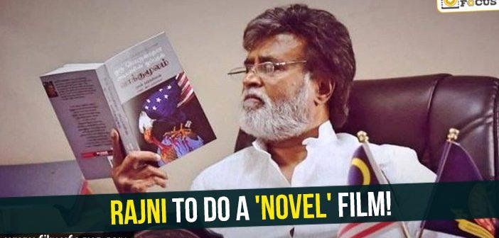 Rajni to do a 'novel' film!
