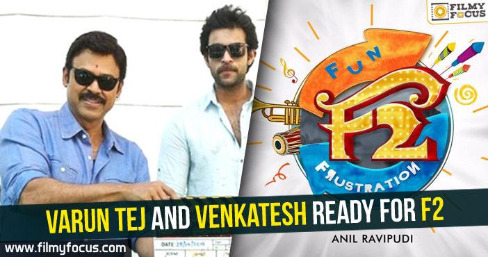 Varun Tej, Venkatesh, F2 Movie, Sankalp Reddy, Dil Raju, Anil Ravipudi,