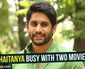 Naga Chaitanya busy with two movies!
