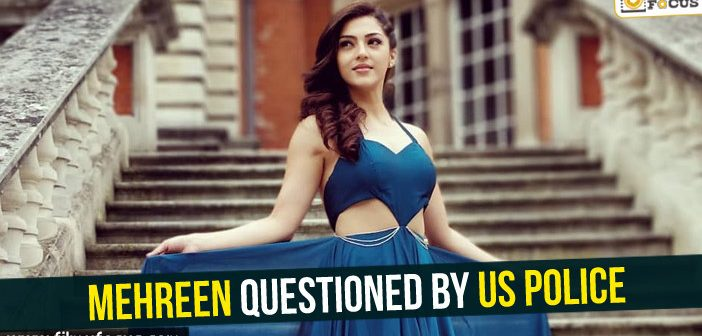Mehreen questioned by US Police!