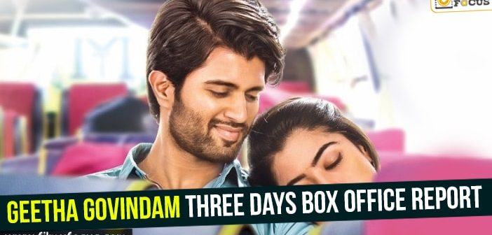 Geetha Govindam three days box office report
