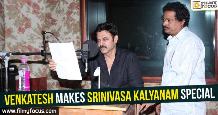 Venkatesh, Srinivasa Kalyanam Movie, Nithiin, Raashi Khanna