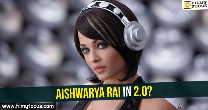 Aishwarya Rai, 2.0 Movie, Rajinikanth, Shankar, Amy Jackon
