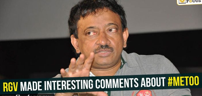RGV made interesting comments about #MeToo