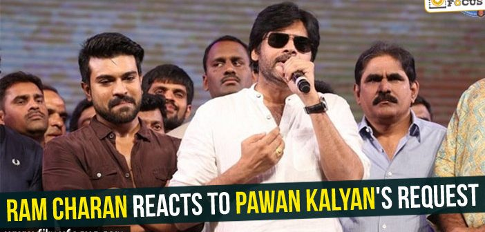 Ram Charan reacts to Pawan Kalyan's request