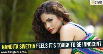 nandita-swetha-feels-its-tough-to-be-innocent
