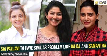 Sai Pallavi, Kajal, Samantha,