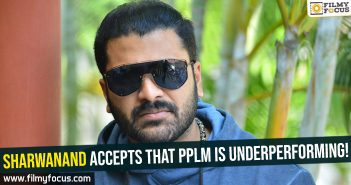 sharwanand-accepts-that-pplm-is-underperforming