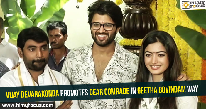 Vijay Devarakonda, Dear Comrade Movie, Geetha Govindam Movie, Rashmika