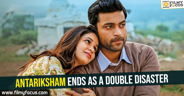 antariksham-ends-as-a-double-disaster