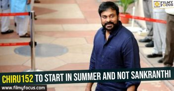 chiru152-to-start-in-summer-and-not-sankranthi